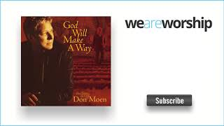 Don Moen - I Want to Be Where You Are