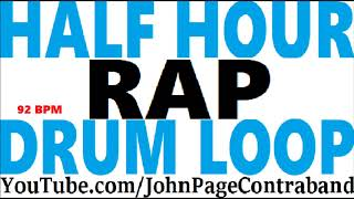 Half Hour Long Rap Hip Hop Drum Beat Loop 92 bpm