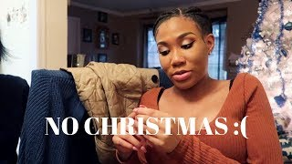 VLOGMAS 2018 | Day 25: WHY WE DIDN'T CELEBRATE CHRISTMAS !!!
