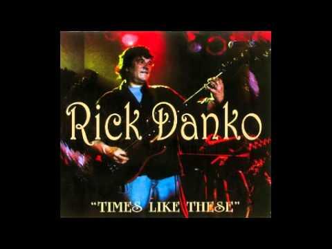 Rick Danko   Change is Good