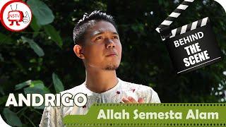 Andrigo - Behind The Scenes Video Klip Allah Semesta Alam - NSTV