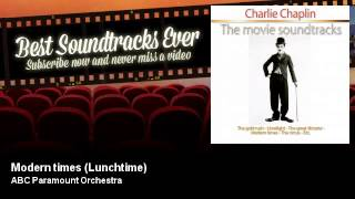 ABC Paramount Orchestra - Modern times - Lunchtime