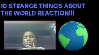 10 Strange Things Happening in The World Reaction!!