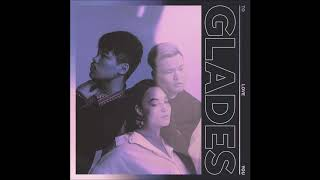 Glades   Sweetheart (Official Audio)