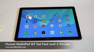 Huawei MediaPad M5 Test Fazit nach 6 Wochen