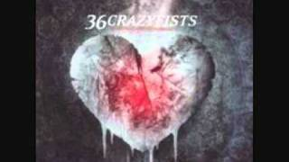 36 Crazyfists -  A Snow Capped Romance - At the End of August