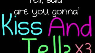 Justin Bieber   Kiss And Tell. [Lyrics]