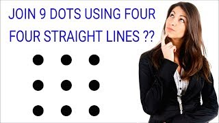 HOW TO JOIN 9 DOTS USING FOUR STRAIGHT LINES?? ( MATH PUZZLE MANIA)