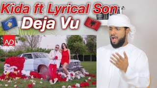 ARAB FIRST TIME REACTION TO ALBANIAN MUSIC BY Kida Ft. Lyrical Son   Deja Vu