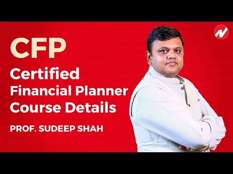 CFP : Certified Financial Planner Course Details by Prof. Sudeep ...