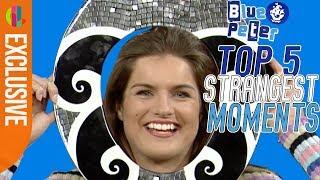 Top 5 Strangest Things On Blue Peter