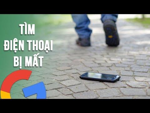 Cách tìm điện thoại bị mất bằng tài khoản Google rất nhanh