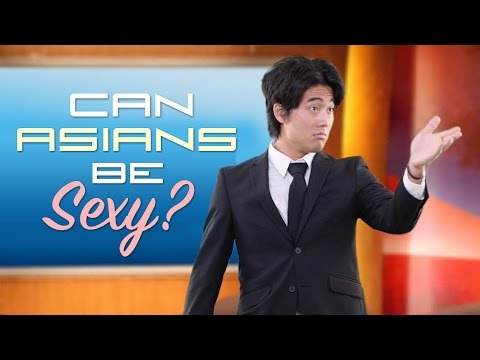 Can Asians Be Sexy?