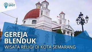 Wiki on The Spot - Gereja Blenduk, Gereja dengan Arsitektur khas Eropa ala Aristokrat