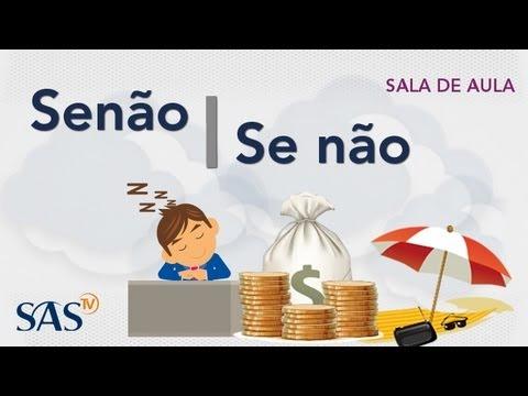 Língua Portuguesa: Senão Ou Se não?