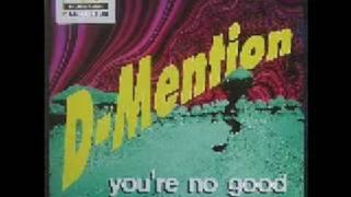 D-Mention - You're No Good