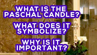 What is the Paschal Candle? What does it symbolize & its importance? Let's find out w/ Fr. Marinello