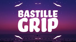 Bastille, Seeb   Grip (Lyrics) 🎵