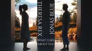 【和訳】Jonas Blue - What I Like About You ft. Theresa Rex