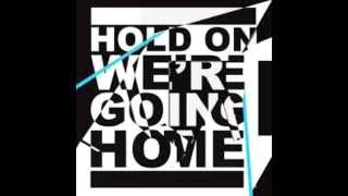 Drake ft Rick Ross - Hold On Were Going Home DJ Fresh (remix)