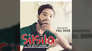 Silsila:Kaler Chhalla Satnam_(FULL SONG) -(PUNJAB HIGHEST LYRICISTS(DJPUNJAB.Com(Wapmight.Net(FB)