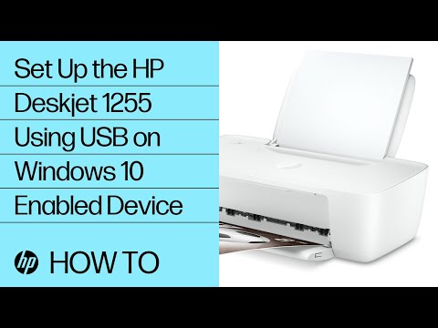 Setting Up the HP Deskjet 1255 Printer Series Using USB on Windows 10 Enabled Device