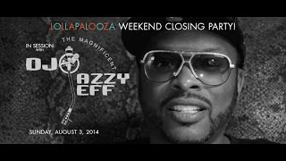In Session DJ JAZZY JEFF  at Studio Paris Nightclub Lollapalooza Weekend 2014