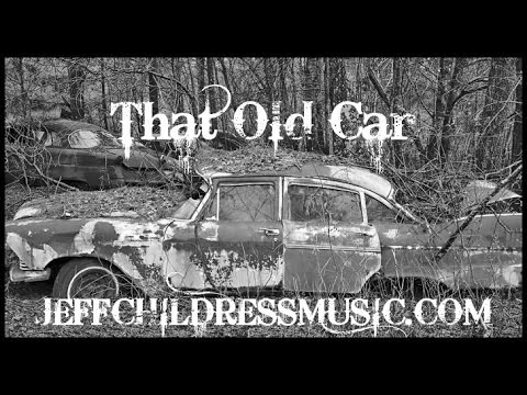 Jeff Childress - That old car