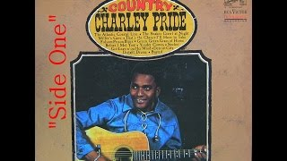 """1966"" ""Country"" L.P. (Side I), Charley Pride  (Classic Vinyl)"