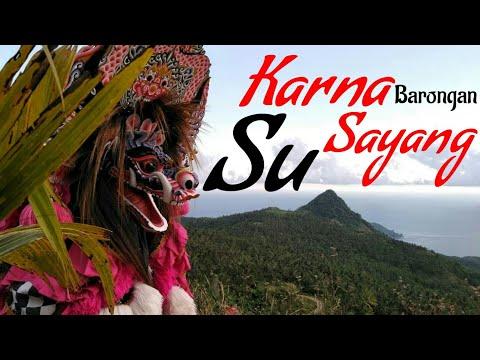 story wa  1    quot  karna su sayang  quot    cover lagu jaranan new sabdo manggolo  lagu barongan hitz 2018