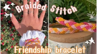 ✰ DIY Braided Stitch | Friendship Bracelet ✰