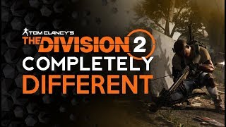 Division 2 Will COMPLETELY CHANGE The Way You Play - PvE AND PvP