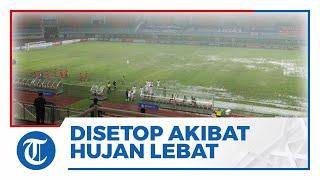 Hujan Lebat & Kabut Tebal akibatkan Laga Liga 1 Persija vs Persiraja di Stadion Pakansari Dihentikan
