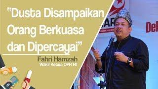 Fahri Hamzah: Dusta Disampaikan Orang Berkuasa dan Dipercayai, Bahkan Dapat Muluskan Karir Pendusta