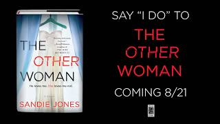 The Other Woman by Sandie Jones On Sale 8/21/18