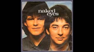 Naked Eyes   WHAT IN THE NAME OF LOVE (Audio HD)