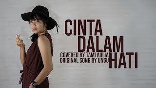 Cinta Dalam Hati Cover By Tami Aulia Live Acoustic #Ungu
