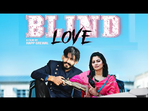 Blind Love (Full Song) Arsh Aujla | New Punjabi Song 2019 | Latest Punjabi Song 2019