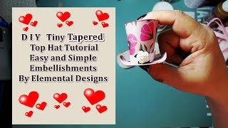 How To Make : Mad Hatters Tiny Tapered Top Hat Tutorial // Easy Tutorial
