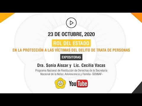 ROL DEL ESTADO EN LA PROTECCIÓN A LAS VÍCTIMAS DEL DELITO DE TRATA DE PERSONAS - 23 de Octubre 2020