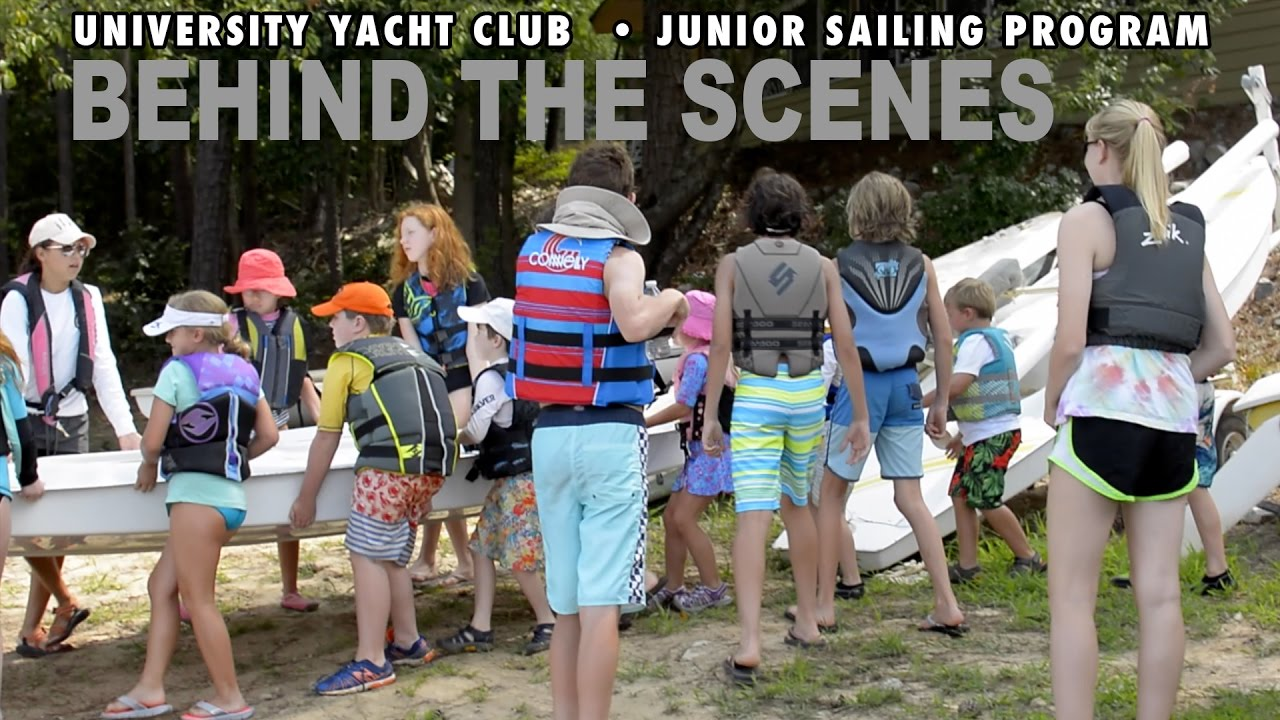 University Yacht Club Jr. Sailing Program - Behind the Scenes