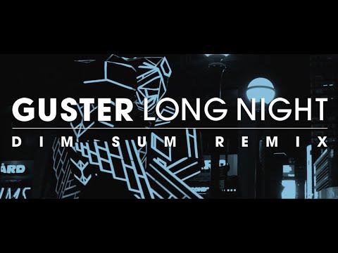 Long Night Dim Sum Remix