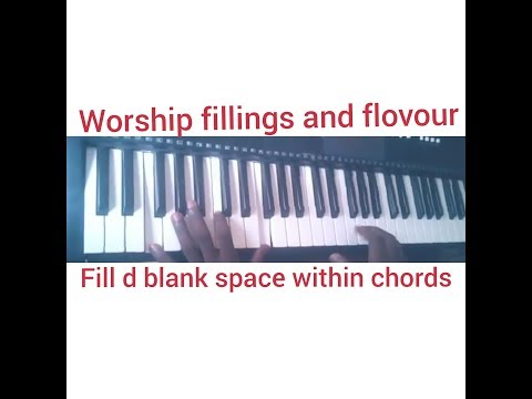 Riffs and fillings to use when playing worship on the piano