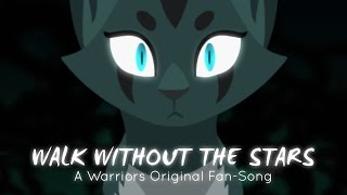 """""""Walk Without The Stars"""" Ivypool. (ORIGINAL WARRIOR CATS RAP/SONG)"""
