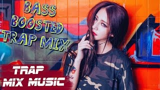 Trap Music 2017 - Bass Boosted Best Trap Music Mix 2017