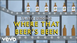 Travis Denning Where That Beer's Been