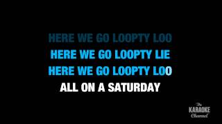 "Here We Go Loopty Loo in the Style of ""Traditional"" karaoke video with lyrics (with lead vocal)"