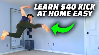 Learn to 540 Kick Easy - Parkour Inside The House Tutorial