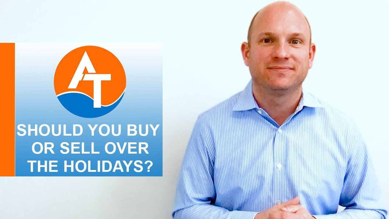 Is Buying & Selling Over the Holidays a Good or Bad Idea?