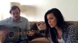 """""""Wherever Is Your Heart"""" by Brandi Carlile (Cover by Tasha Layton & Ethan Hulse)"""
